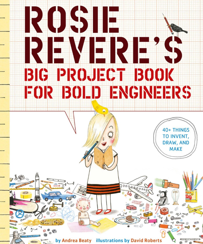 https://www.amazon.com/Rosie-Reveres-Project-Book-Engineers/dp/1419719106?tag=kveller-20