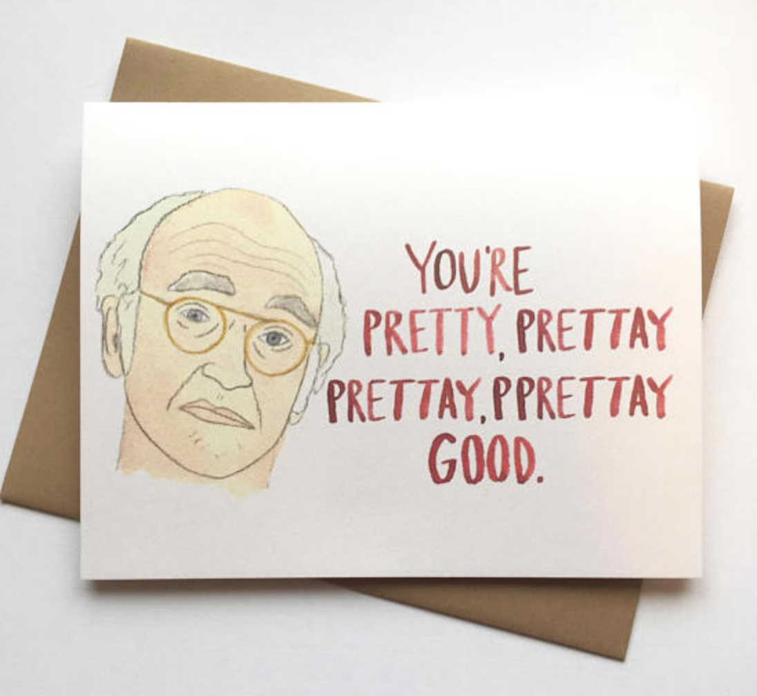 https://www.etsy.com/listing/585491587/curb-your-enthusiasm-valentines-day-card?ga_order=most_relevant&ga_search_type=all&ga_view_type=gallery&ga_search_query=larry%20david&ref=sr_gallery-1-35
