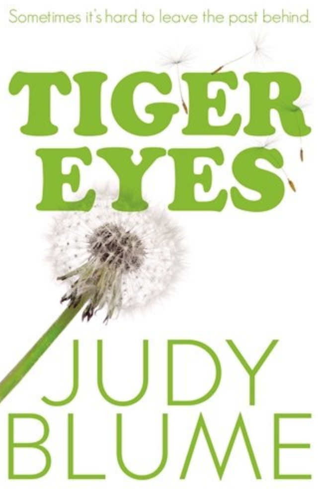 https://www.amazon.com/Tiger-Eyes-Judy-Blume/dp/0385739893?tag=kveller-20