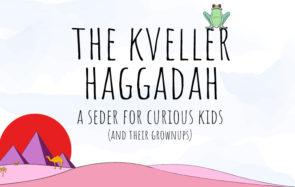 Kveller Haggadah