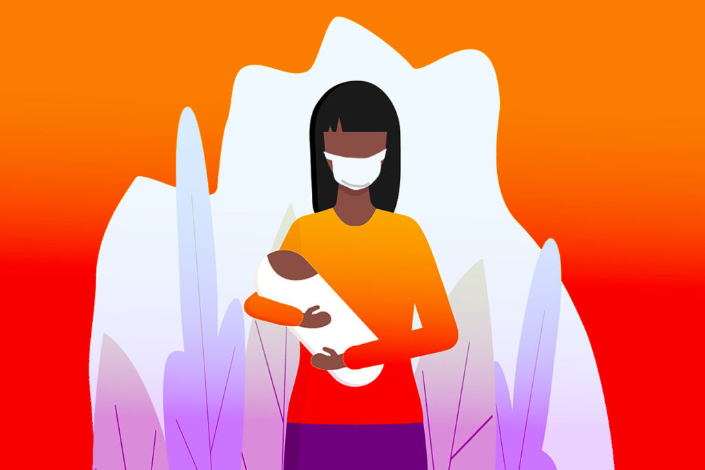 Being a New Mom Is Hard. Being a New Mom During a Pandemic Is Even Harder.